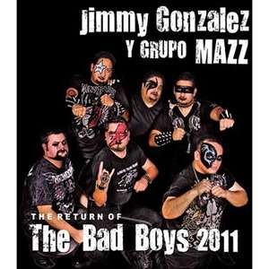 The The Return Of The Bad Boys 2011, Jimmy Gonzalez Y