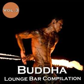 Buddha Lounge Bar Compilation Vol. 3 Various Artists