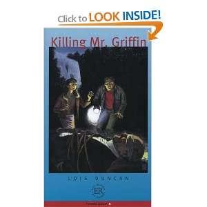 Killing Mr Griffin (9783125353923): Lois Duncan: Books