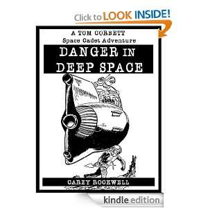 DANGER IN DEEP SPACE [Illustrated] (Tom Corbett, Space Cadet) Carey
