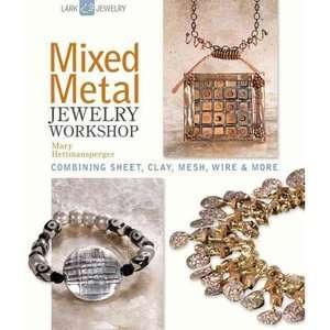 Mixed Metal Jewelry Workshop Combining Sheet, Clay, Mesh